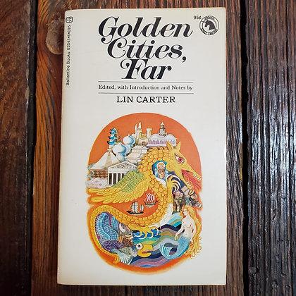 Carter, Lin : GOLDEN CITIES, FAR - Paperback