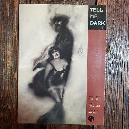 TELL ME, DARK - Graphic Novel
