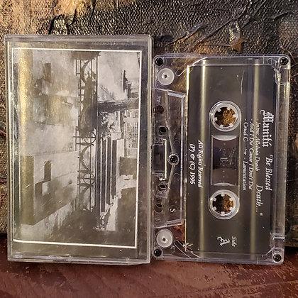 Manitú: Be Blessed Death - 1995 Rare Tape