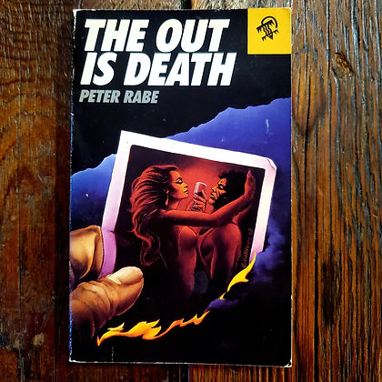 Rabe, Peter : THE OUT IS DEATH - Vintage Paperback