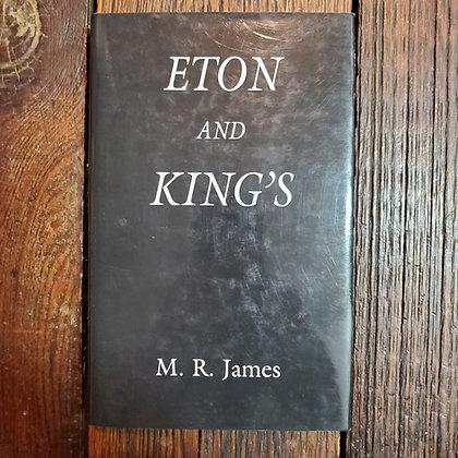 James, M.R. - ETON AND KING'S ( Ash-Tree Press / 350 Hardcover Copies)