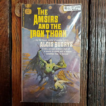 Budrys, Algis : THE AMSIRS AND THE IRON THORN - Vintage Paperback