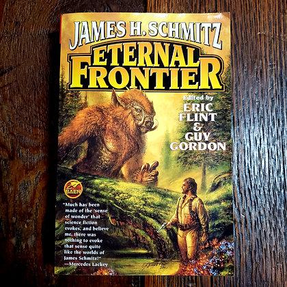 Schmitt, James H : ETERNAL FRONTIER - Softcover Book