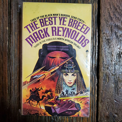 Reynolds, Mack : THE BEST YE BREED - Vintage Paperback