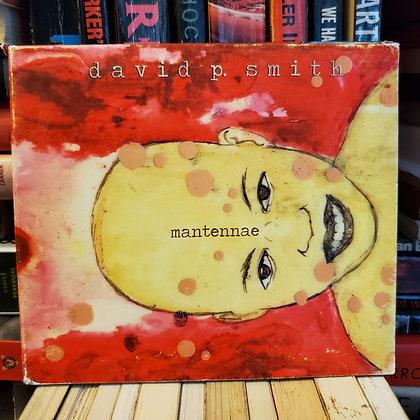 DAVID P. SMITH - Mantennae CD