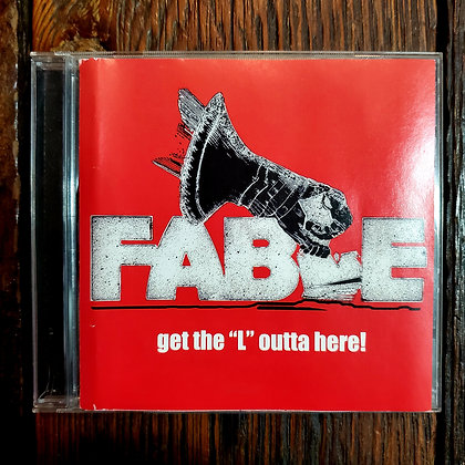 "FABLE : Get The ""L"" Outta Here! - CD"