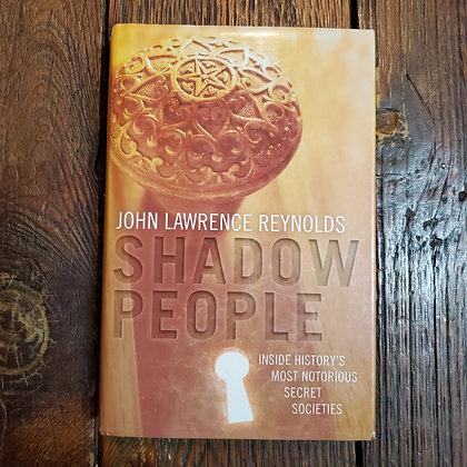 Reynolds, John Lawrence - SHADOW PEOPLE