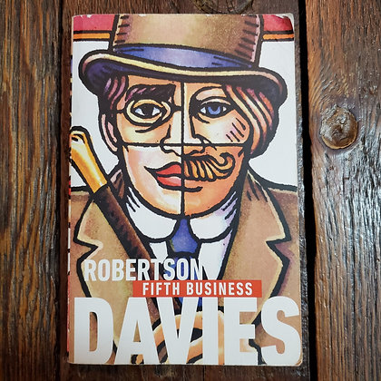 Davies, Robertson : FIFTH BUSINESS- Softcover Book