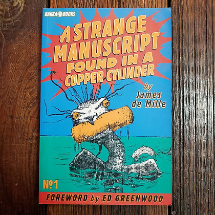 Mille, James De : A Strange Manuscript Found In A Copper Cylinder - Softcover