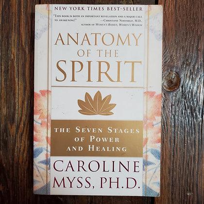 Myss Ph.D, Caroline : ANATOMY OF SPIRIT - Softcover Book