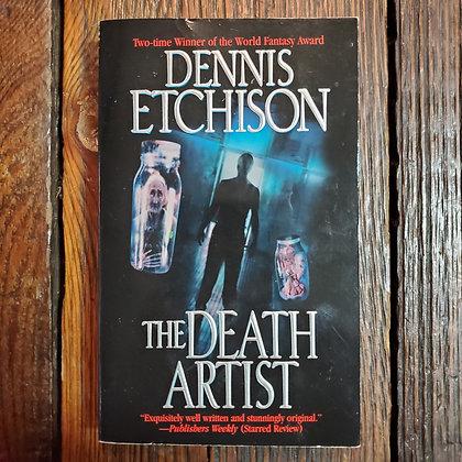 Etchison, Dennis : THE DEATH ARTIST - Paperback