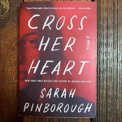 Pinborough, Sarah : CROSS HER HEART - Softcover Book