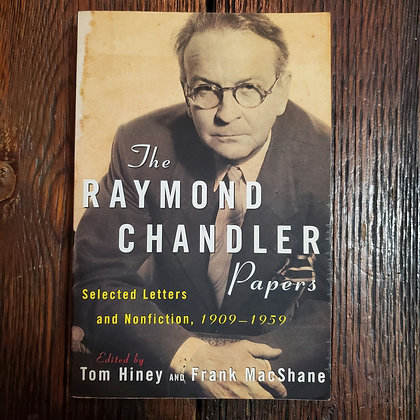 The Raymond Chandler Papers 1909-1959 - Softcover Book