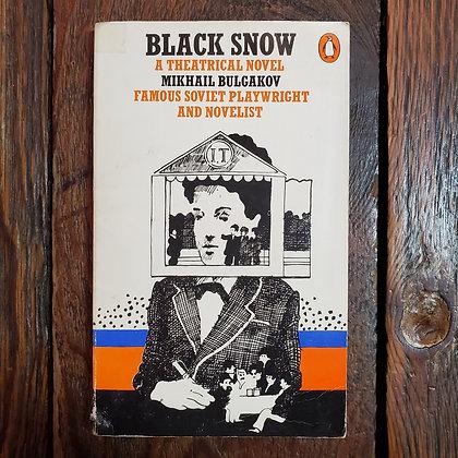 Bulgakov, Mikhail : BLACK SNOW - Paperback