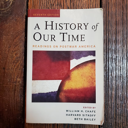 A HISTORY OF OUR TIME 7th Edition (Reader Copy - Oxford University Press)