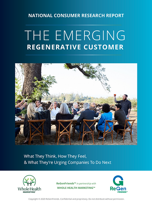 THE EMERGING REGENERATIVE CUSTOMER