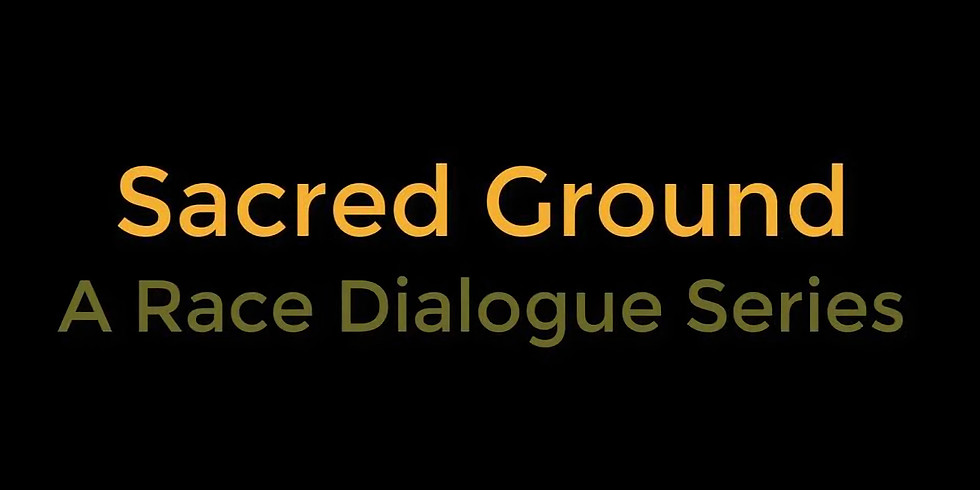 Sacred Ground Discussion