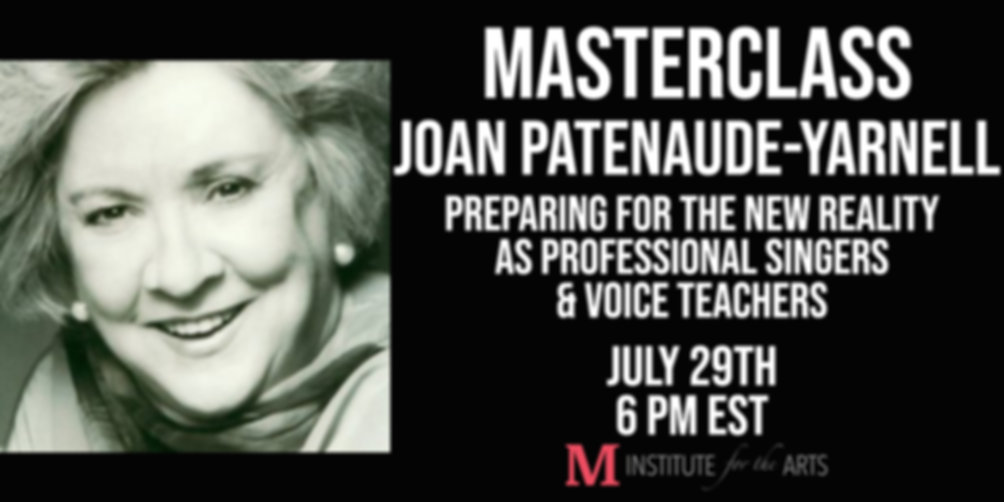 Masterclass: Preparing for the New Reality as Professional Singers and Voice Teachers