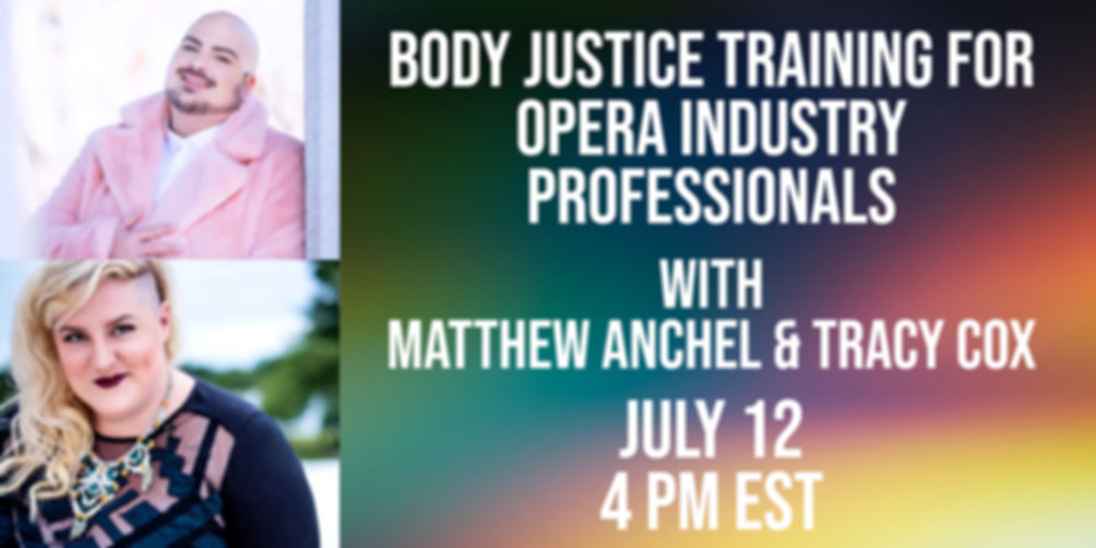 Angry Fat People Present: Body Justice Training for Opera Industry Professionals