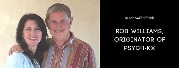 Rob Williams, Originator of PSYCH-K®