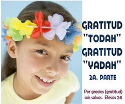 GRATITUD TODAH GRATITUD YADAH 2