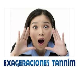 EXAGERACIONES TANNIM