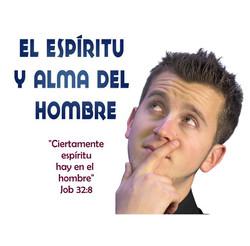 ESPIRITU Y ALMA DEL HOMBRE