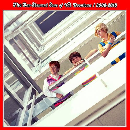 The Bar-Steward Sons of Val Doonican/2008-2018 - CD ALBUM