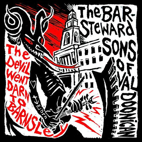 The Devil Went Darn To Barnsley - 7-INCH VINYL SINGLE