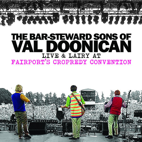Live & Lairy At Fairport's Cropredy Convention - CD & DVD SET