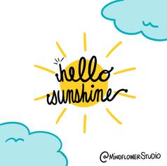 Hello Sunshine Mindflower Studio motivation