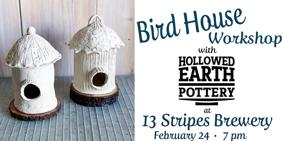Bird House Workshop with Hollowed Earth