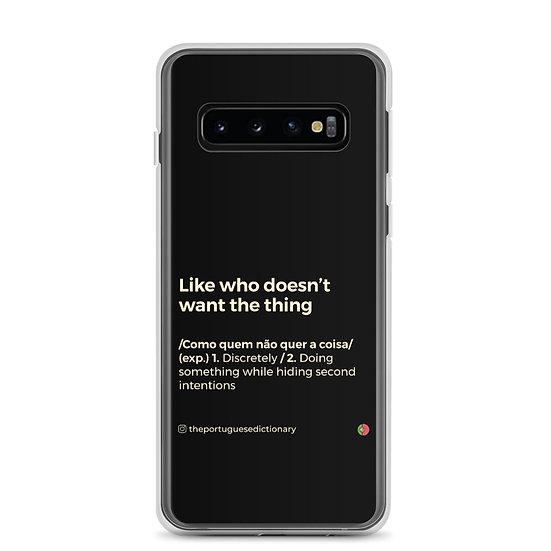 Capa Samsung - Como quem não quer a coisa