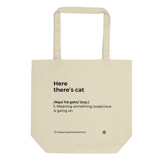 Eco Tote Bag - Aqui há gato
