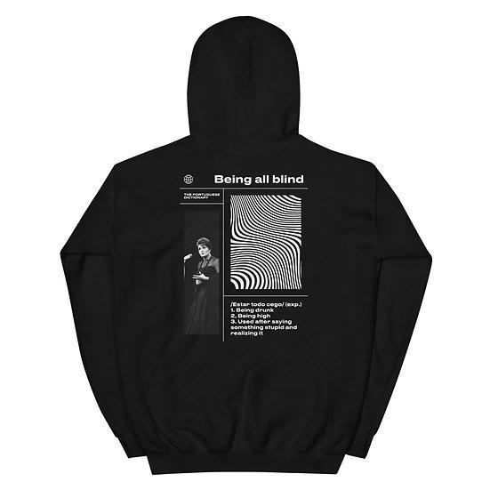 Hoodie Unisexo - Estar todo cego