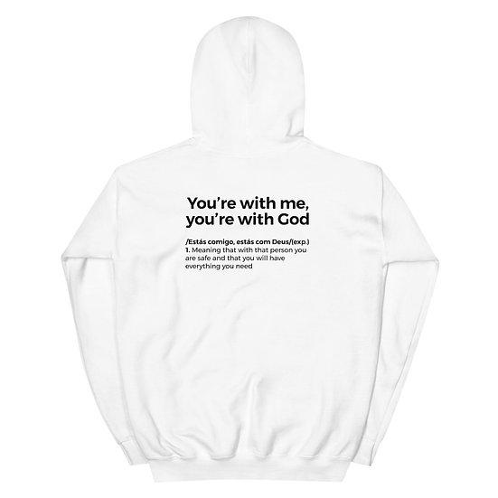 Hoodie Unisexo - Estás comigo, estás com Deus