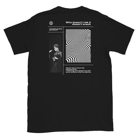 T-Shirt Unisexo - Quem não arrisca, não petisca