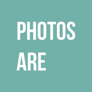 Photos Are.jpg