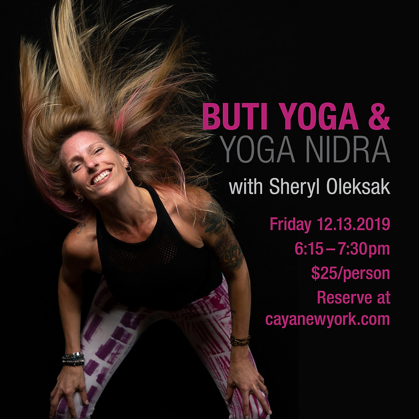 Buti Yoga & Yoga Nidra