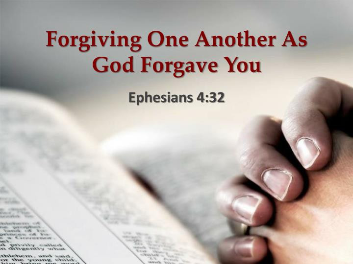 forgiving-one-another-as-god-forgave-you-n