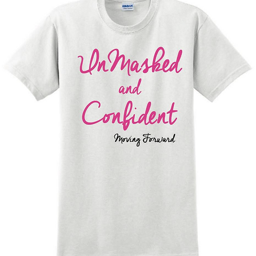 UnMasked and Confident T-shirt