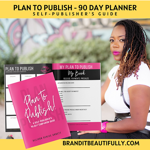 Plan to Publish™ - 90 Day Planner (print)