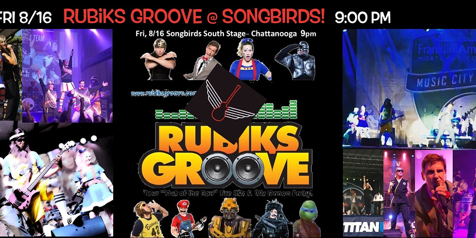 Rubiks Groove at Songbirds 8/16!