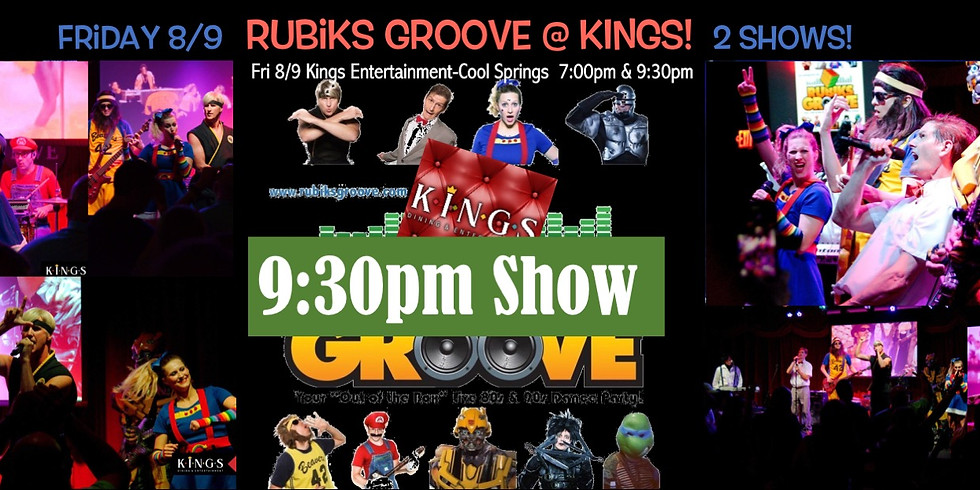 Rubiks Groove at Kings 8/9 9:30PM