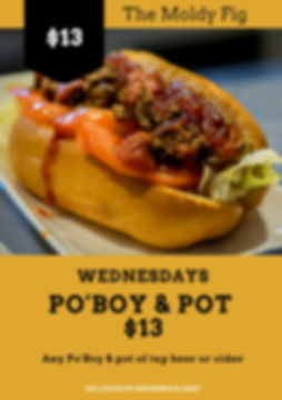 $13 Po'Boy and Pot Night