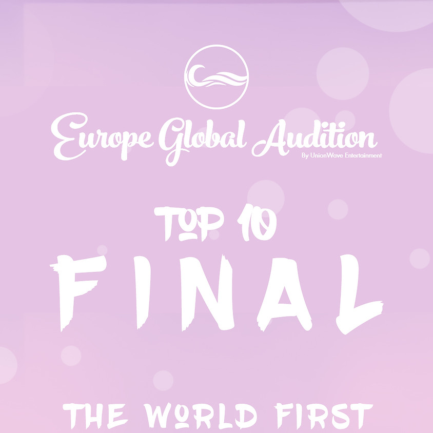 UnionWave - Europe Final Top 10 Audition