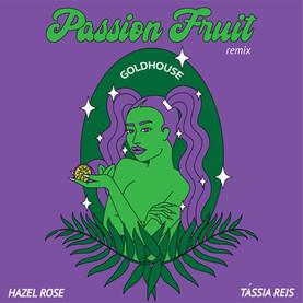 Passion Fruit (GOLDHOUSE Remix)