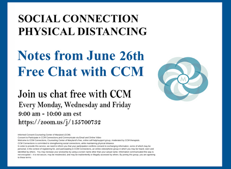 Being Comfortable with Our Anxiety |Notes from 6/26/20 Free Chat with CCM