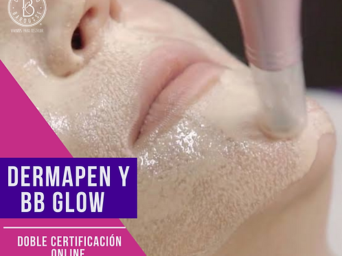Doble Certificación Dermapen & BB Glow