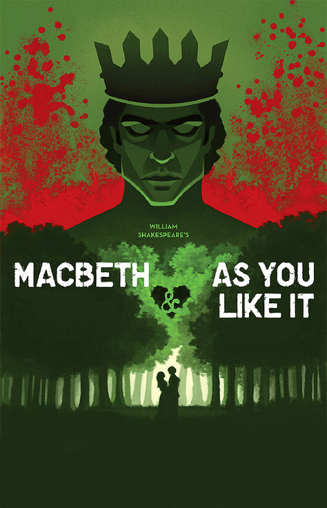 MACBETH & AS YOU LIKE IT